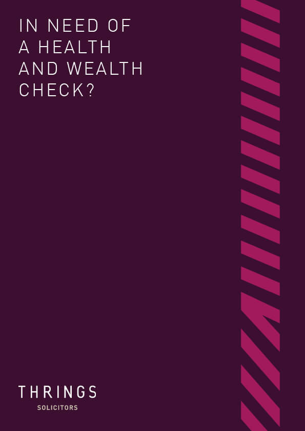 Thrings' 'In need of a health and wealth check?' guide