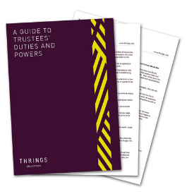 A Guide To Trustees' Duties and Powers